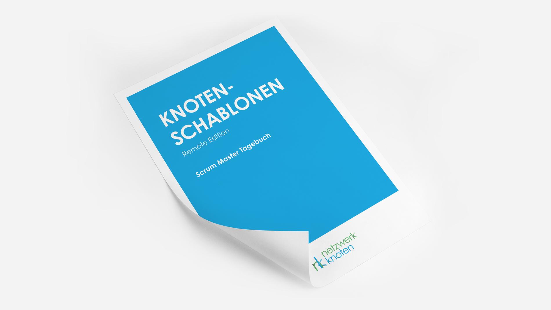 netzwerkknoten_unternehmensberatung_berlin_knotenschablonen_scrum_master_tagebuch